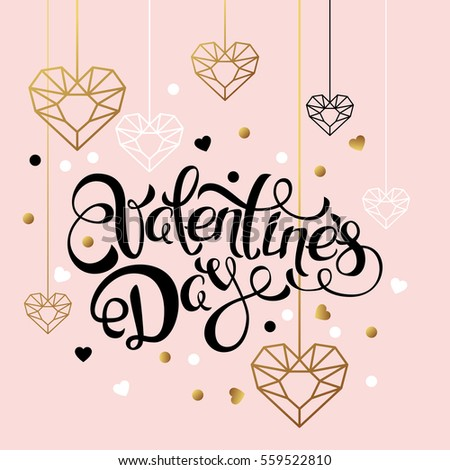 Valentines day vector greeting card. Hand drawn calligraphy lettering and outline gold heart diamonds. Design elements for Valentines banner, poster, flyer, party invitation, backgrounds.