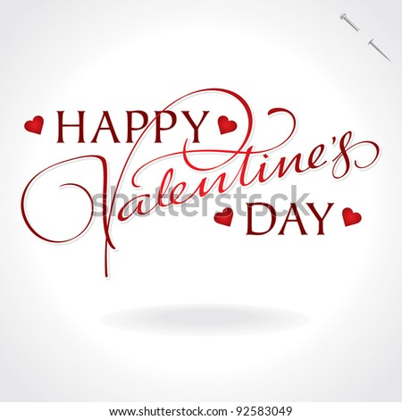 valentines hand lettering - handmade calligraphy; scalable and editable vector illustration;