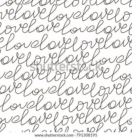 Valentines pattern with handwritten text. Handwritten hand drawn text love. Seamless background with text love. Valentines Day. Wedding Ornament. Vector illustration