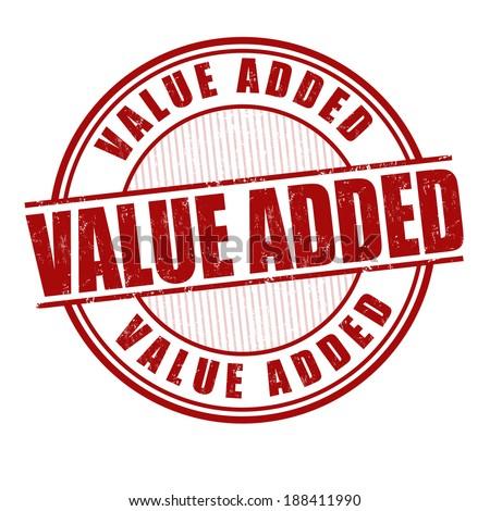 Value added grunge rubber stamp on white, vector illustration