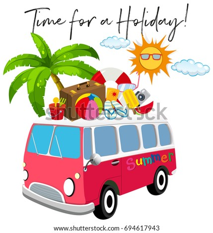 Van with summer item and phrase time for holidays illustration