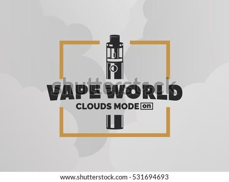 Vape e-cigarette logo on grey background with clouds.  T-shirt print design. #531694693