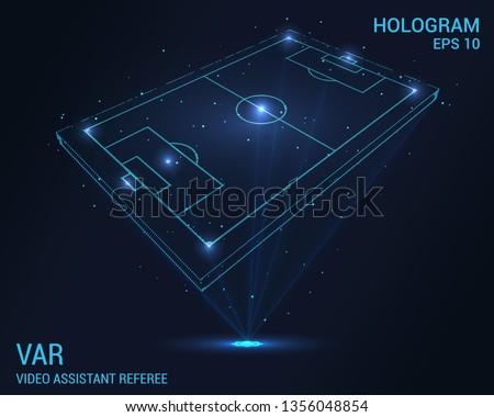 VAR hologram. Digital and technological background of video assistant referee. Football field hologram