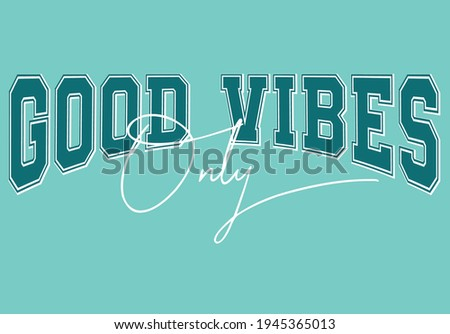 Varsity slogan print. College slogan typography print design. Vector t-shirt graphic or other uses.  Stock photo ©