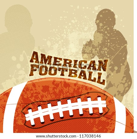Vector American Football With Grunge Backgrounds American football vector poster