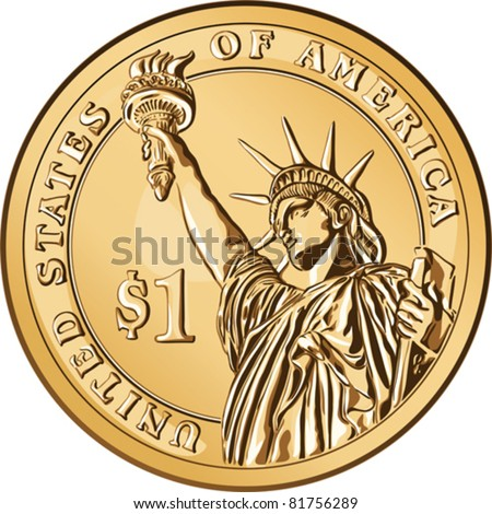 Vector American money, one dollar coin with the image of the Statue of Liberty