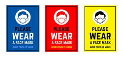 Vector attention sign collection , please wear a face mask avoid covid-19 virus. warning or caution sign.