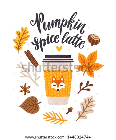 "Vector autumn card with coffee cup, spices, falling leaves, hand written phrase ""Pumpkin spice latte"". Stylish seasonal illustration with coffee to go mug and floral elements. Fall season. Hot drinks."
