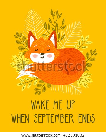 Vector Autumn Card With Cute Sleeping Fox, Leaves, Branches And Funny Text.  Bright