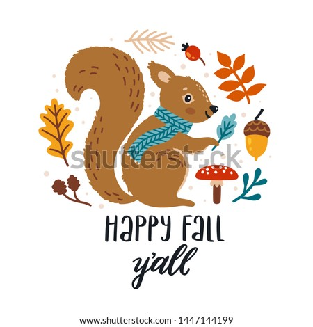 """Vector autumn card with smiling squirrel, bright falling leaves, acorn and hand written text """"Happy fall y'all"""". Cute childish illustration with a cartoon character. Greeting card for the fall season."""