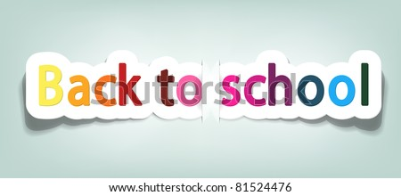 vector back to school; realistic cut, takes the background color - stock vector