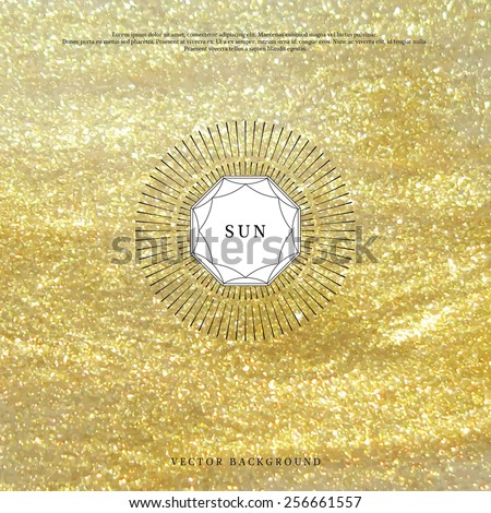 Vector background. Golden foundation and glitter. Geometric frame in form of cut gems with a sun burst. Place for your text.