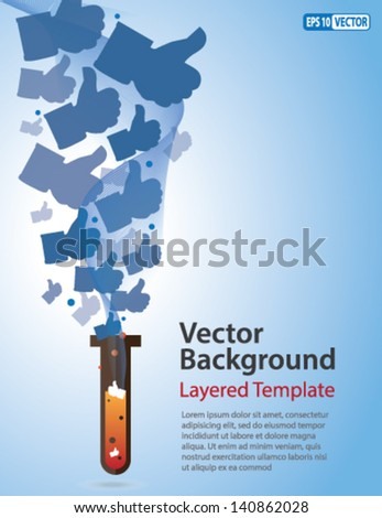 Vector Background - Like / Thumb Up symbol coming out of a Test Tube. Creative Concept  for showing Innovation, Invention, Popularity, Social Study/Science and Social engineering.