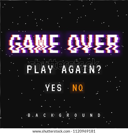 Vector background, texture damage. Glitch error with text game over. Game design. Final scene.