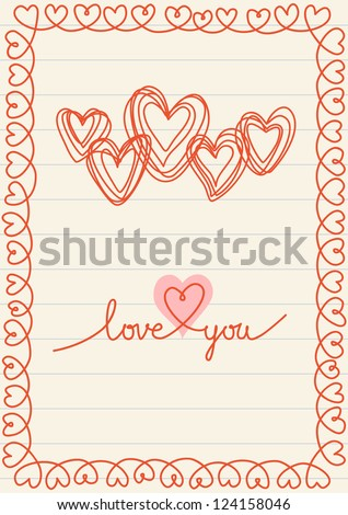 Vector background with hearts and frame of doodles in notebook. Greeting card wedding, Valentines Day wedding in sketch hand drawn style. Romantic decorative illustration with lettering - Love You.
