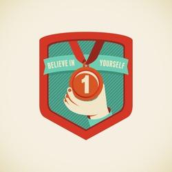 Vector badge in flat style - believe in yourself