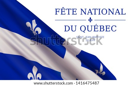 Vector banner design template with flag of Quebec province and text on white background.Translation from french: National holiday of Quebec. Saint Jean Baptist. June 24th.