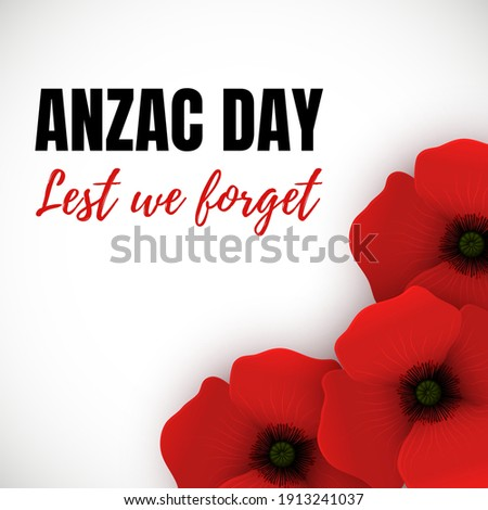 Vector Banner for Anzac Day. Illustration of Red 3d Poppies at the Bottom Right. Text Lest We Forget. Stock fotó ©