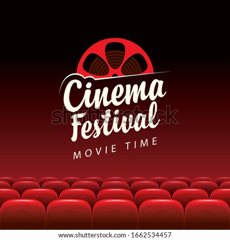Vector banner for cinema festival with calligraphic inscription and film strip reel. Movie hall with big screen and red seats. Empty movie theatre. Poster design for concert, theater, event