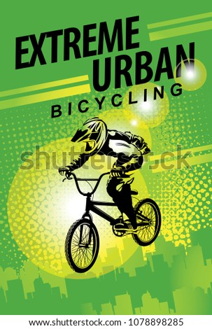 Vector banner or flyer with words Extreme urban bicycling and a cyclist on the bike. Abstract poster for bicycle club and promoting extreme mountain biking on green urban background