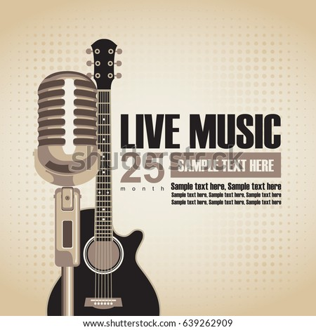 vector banner with an acoustic guitar and a microphone for the concert of live music on light background in retro style