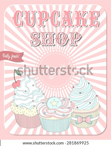 Vector beautiful poster in retro design with delicious cupcakes. The best for bakery and cupcake shop menu design or just as an advertising poster.