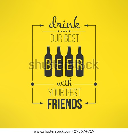 vector beer with friends quote
