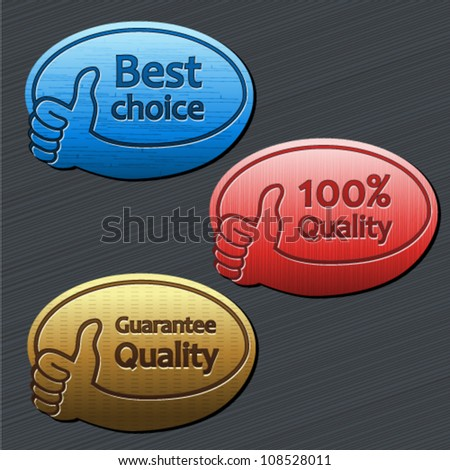 Vector best choice, guarantee quality, 100% quality labels - stock vector