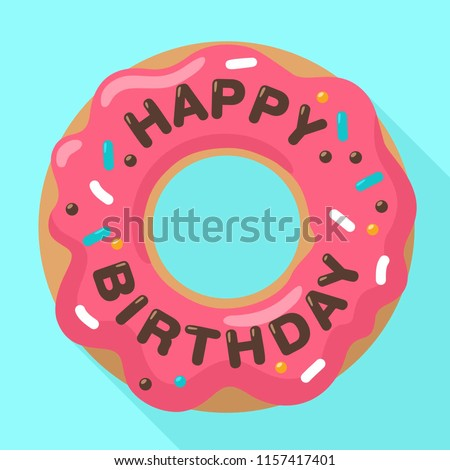 Vector Birthday icon of a sweet donut in a pink glaze. On the donut chocolate inscription: Happy Birthday. Illustration of a dessert in a flat style.