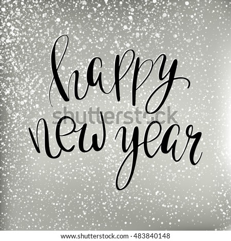 vector black text on silver background with snowballs and snowflakes happy new year lettering for