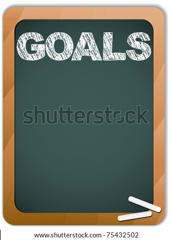 Vector - Blackboard with Goals Message written with Chalk