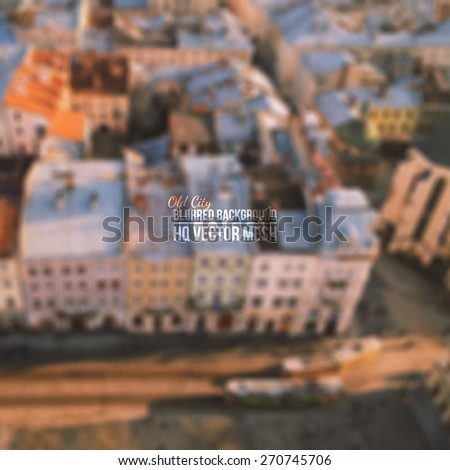 vector blurred old city