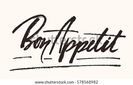 Vector Bon Appetit lettering. Food lettering.  Calligraphic text.