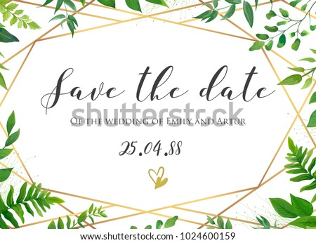 Vector botanical Wedding floral save the date, invite card elegant, modern design with natural forest green fern leaves, greenery herbs plants border and golden, luxury geometrical print on background #1024600159
