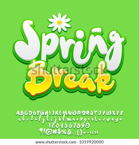 Vector Bright Fresh Alphabet with Funny logo Spring Break. Set of Handwritten Letters, Numbers and Symbols