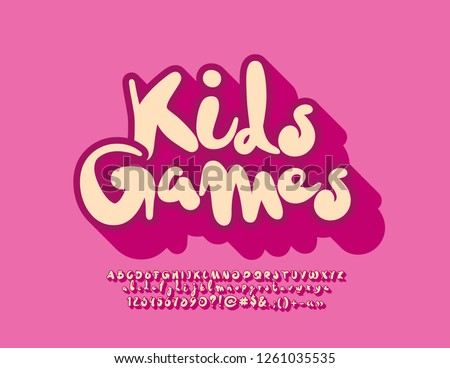 Vector bright Logo Kids Games. Funny cute Font. Playful Alphabet Letters, Numbers and Symbols.