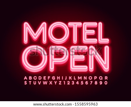 Vector bright signboard Motel Open, Red neon Font. Glowing Alphabet Letters and Numbers