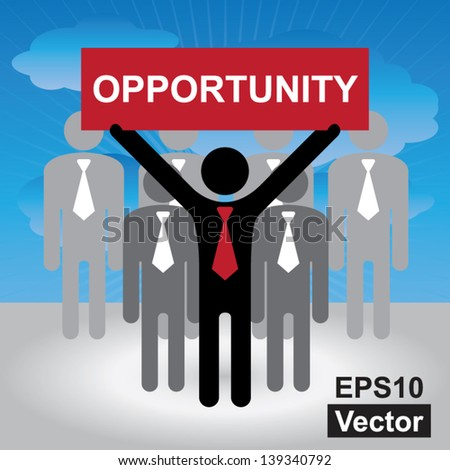Vector : Business and Financial Concept Present By Group of Businessman With Red Opportunity Sign on Hand in Blue Sky Background