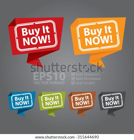 Vector : Buy It Now! Paper Origami Speech Bubble or Speech Balloon Sticker, Label, Sign or Icon