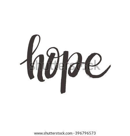 Vector calligraphy. hope poster or card. Grey Letters  on the White Background