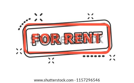 Vector cartoon for rent seal stamp icon in comic style. For rent sign illustration pictogram. Banner business splash effect concept.