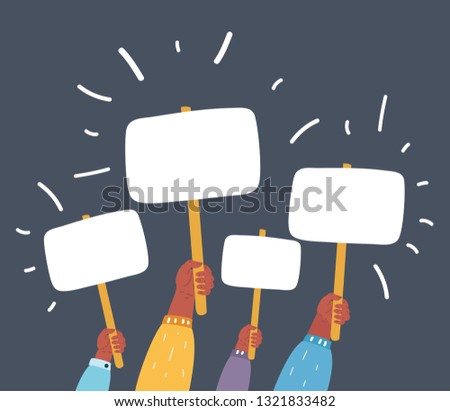 Vector cartoon illustration of Marcher's hands holding placard. Struggle for rights concept. Banners. Empty protest sign. Picket sign. Propaganda poster. Dark background.