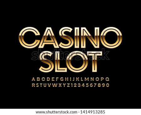 Vector chic banner Casino Slot with Golden Uppercase Font. Creative elite Alphabet Letters and Numbers
