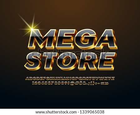 Vector chic emblem Mega Store. Luxury glossy Font. Stylish Alphabet Letters, Numbers and Symbols.