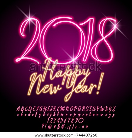 Vector chic Neon Greeting Card Happy New Year 2018. Calligraphic set of Alphabet Letters, Numbers and Symbols. Font contains Graphic Style