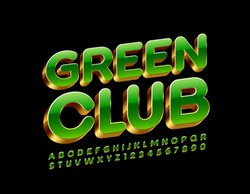Vector chic Sign Green Club. Stylish trendy 3D Font. Luxury rotated Alphabet Letters and Numbers.