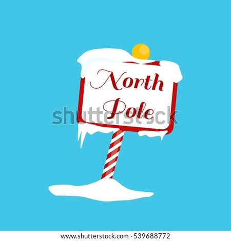 Vector Christmas illustration with a North Pole sign with snow