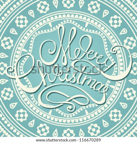 Vector Christmas/New Year card design with calligraphic text