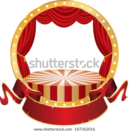 vector circle circus stage with place in different layer for your image or text