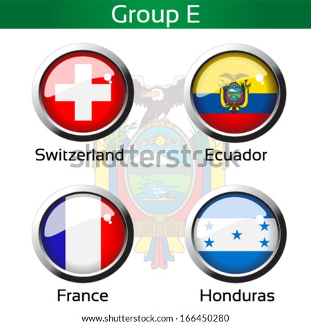 Vector circle metalic flags - football Brazil, group E - Switzerland, Ecuador, France, Honduras - drawing including all details